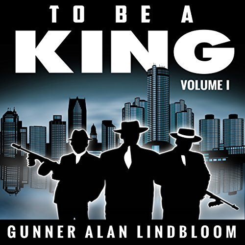 To Be a King                   By:                                                                                                                                 Gunner A. Lindbloom                               Narrated by:                                                                                                                                 John Alan Martinson Jr.,                                                                                        Alysha McCarty,                                                                                        Phoenix T. Clark                      Length: 18 hrs and 45 mins     21 ratings     Overall 4.8
