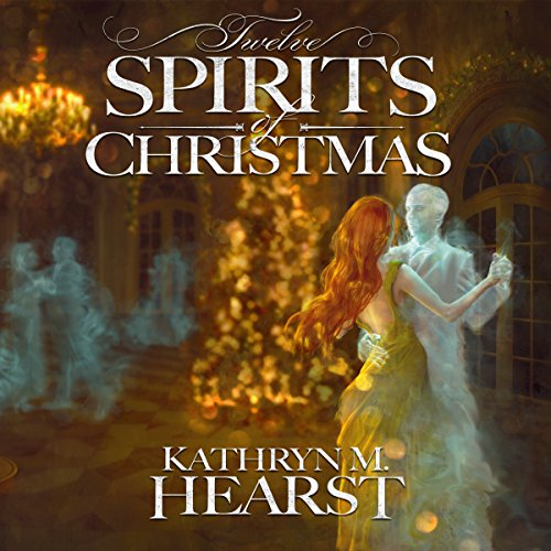 Twelve Spirits of Christmas audiobook cover art