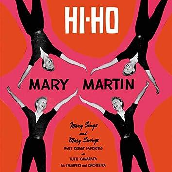 Mary Martin Hi-Ho