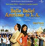Balle Balle Amritsar To L.A. (Bride & Prejudice in Hindi)