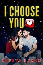 I Choose You: A Secret Billionaire Romance