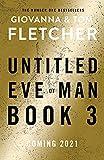 Eve of Man: Book 3 (Eve of Man Trilogy, 3)