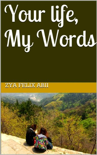Your Life, My Words (English Edition)