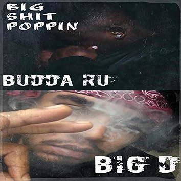 Big Shit Poppin' (feat. Budda Ru)
