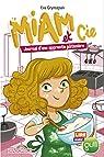 Miam et Cie : Journal d'une apprentie pâtissière par Grynszpan