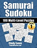 Samurai Sudoku Multi-Level Puzzles - Volume 1: 100 Samurai Sudoku Puzzles - 33 Easy, 34 Medium, and 33 Hard Puzzles - For the Samurai Sudoku Lover Who Likes A Choice