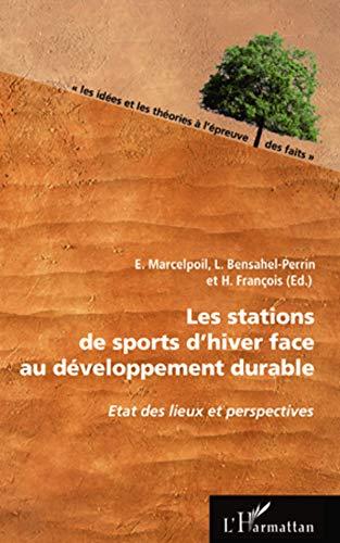 Les stations de sports d'hiver face au développement durable (French Edition)