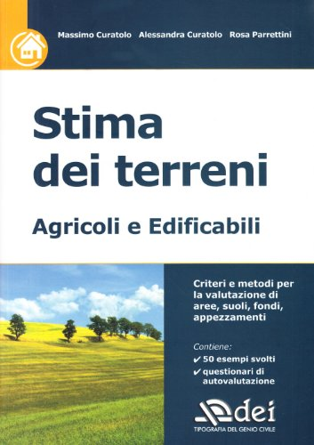 Stima dei terreni. Agricoli e edificabili