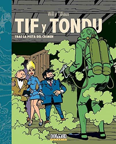 Tif y Tondu: Tras la pista del crimen