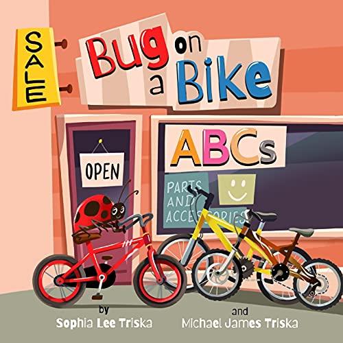 Bug on a Bike ABCs (Bug on a Bike Presents)