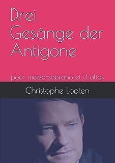 Drei Gesänge der Antigone