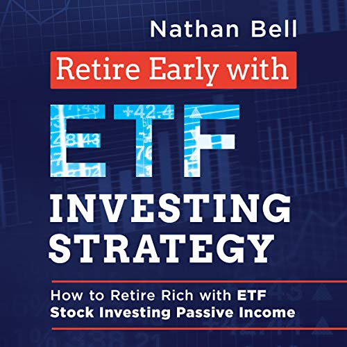 Retire Early with ETF Investing Strategy  By  cover art