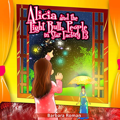 Alicia and the Light Bulb People in Star Factory 13 cover art