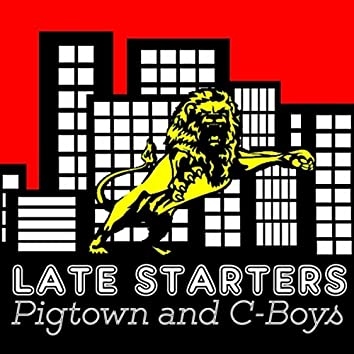 Pigtown and C-Boys