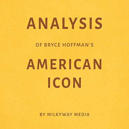 Analysis of Bryce Hoffman's American Icon cover art
