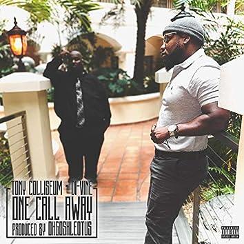 One Call Away (feat. Di-Vine)