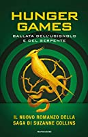 Ballata dell'usignolo e del serpente.Hunger Games