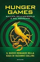 Ballata dell'usignolo e del serpente.Hunger Games