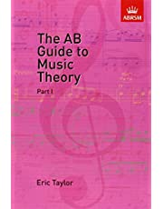 The Ab Guide to Music Theory, Part I