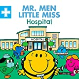 Mr. Men Little Miss Hospital: 1 (Mr. Men & Little Miss en el trabajo)