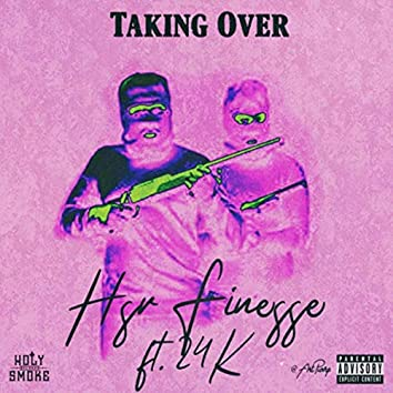 Taking Over (feat. 24 K)