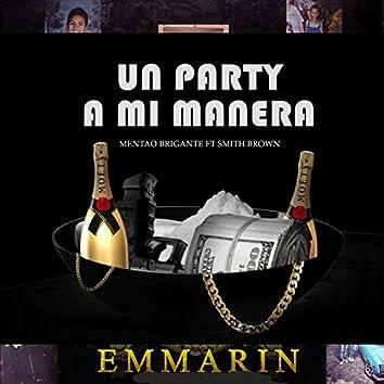 Un Party a Mi Manera (feat. Smith Brown)