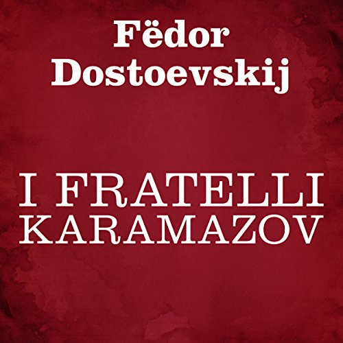 I fratelli Karamazov                   By:                                                                                                                                 Fëdor Dostoevskij                               Narrated by:                                                                                                                                 Silvia Cecchini                      Length: 35 hrs and 38 mins     3 ratings     Overall 3.0