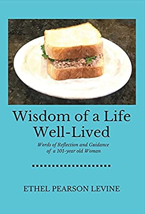 Wisdom of a Life Well-Lived