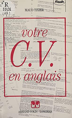 Votre C.V. en anglais (French Edition)