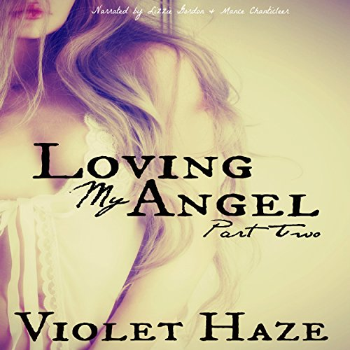 Loving My Angel: Part Two audiobook cover art