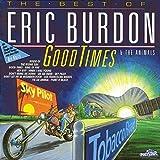 Songtexte von Eric Burdon & The Animals - Good Times: The Best of Eric Burdon & The Animals