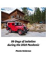 50 Days of Self Isolation