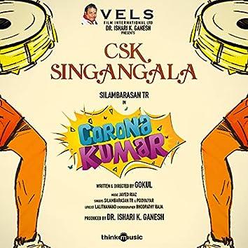 """Csk Singangala (From """"Corona Kumar"""")"""
