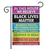 Jopath In diesem Haus glauben wir, DASS Schwarze Leben Materie Gartenflagge Regenbogen Stolz Toleranz Gartenhaus Doppelseitige Flagge Home Yard Lawn Outdoor Banner 12 * 18