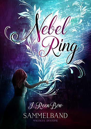 Nebelring - SAMMELBAND (Die komplette Roman-Reihe in 5 Bänden)