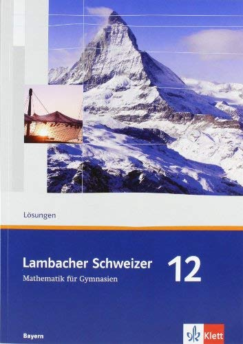 lambacher schweizer 12 bayern loesungen
