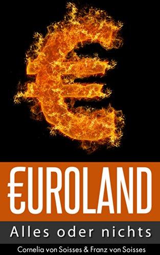 Euroland: Alles oder nichts (German Edition)