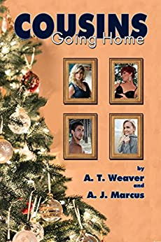 Cousins: Going Home by [A T Weaver, A J Marcus]