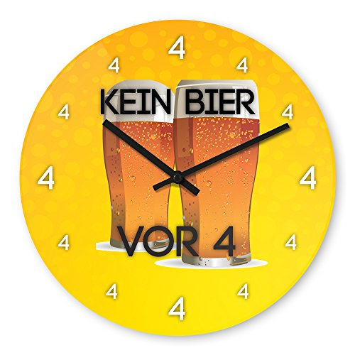Wanduhr mit Motiv - Kein Bier vor 4 (Variante 2) - aus Echt-Glas | runde Küchen-Uhr | große Uhr modern