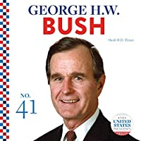 George H. W. Bush (United States Presidents)