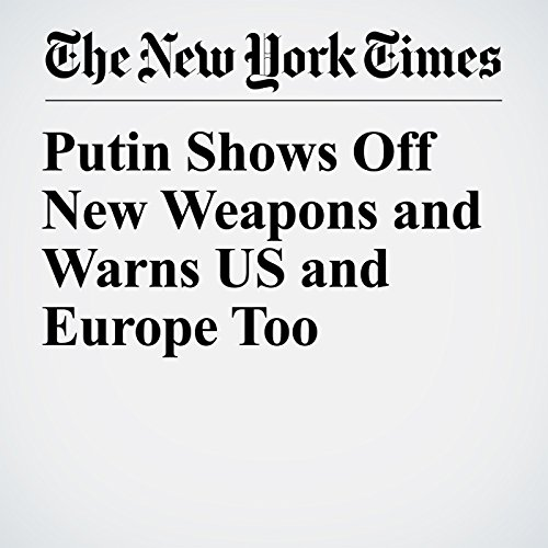 Putin Shows Off New Weapons and Warns US and Europe Too copertina