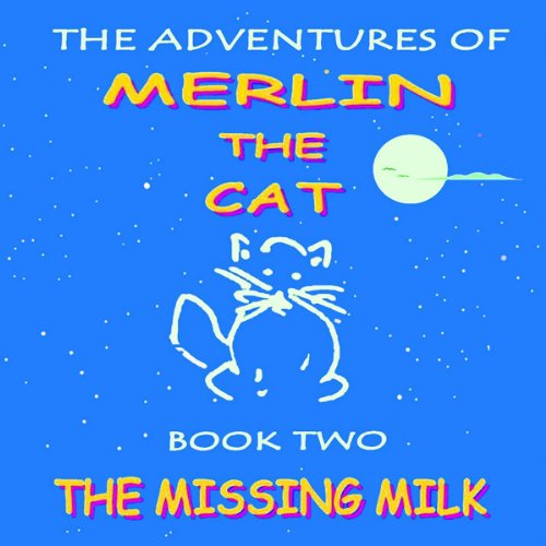 The Missing Milk audiobook cover art