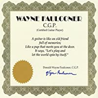 Wayne Faulconer C.G.P (Certified Guitar Player)