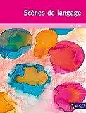 Scènes de langage PS et MS de Gaëtan Duprey ,Sophie Duprey ,Catherine Sautenet ( 22 juin 2015 ) - 22/06/2015