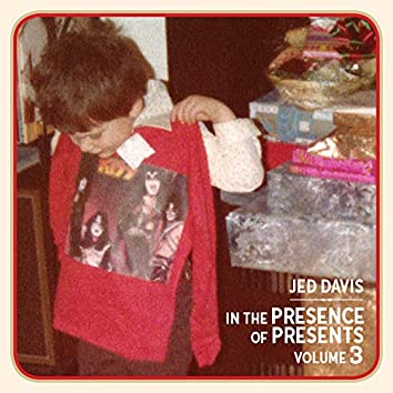 In the Presence of Presents, Vol. 3