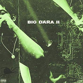 BIG DARA II