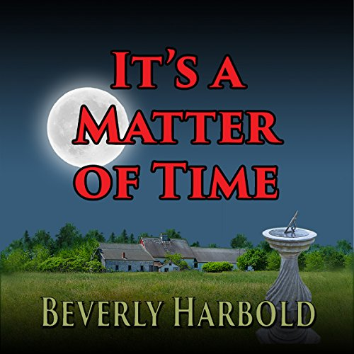 It's a Matter of Time audiobook cover art