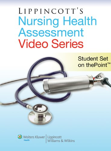 Lippincott Nursing Health Assessment Video Series: Student Set on thePoint
