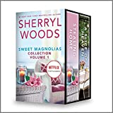 Sweet Magnolias Collection Volume 1: An Anthology (A...