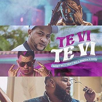 Te Vi Te Vi (feat. Nayo)